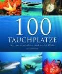 Munzinger: 100 Tauchplätze, 2010
